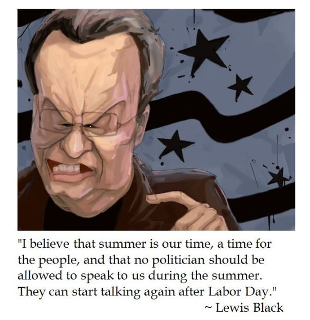 Lewis Black on Labor Day
