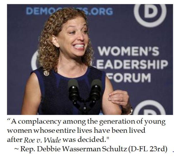 Debbie Wasserman Schultz on Roe v. Wade