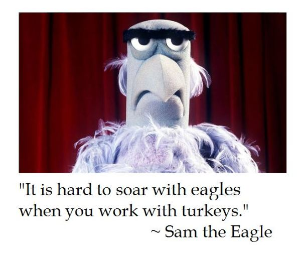 Muppet's Sam the Eagle on Life
