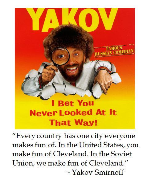 Yakov Smirnoff on Cleveland