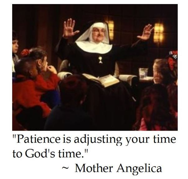Mother Angelica on Patience and Kairos