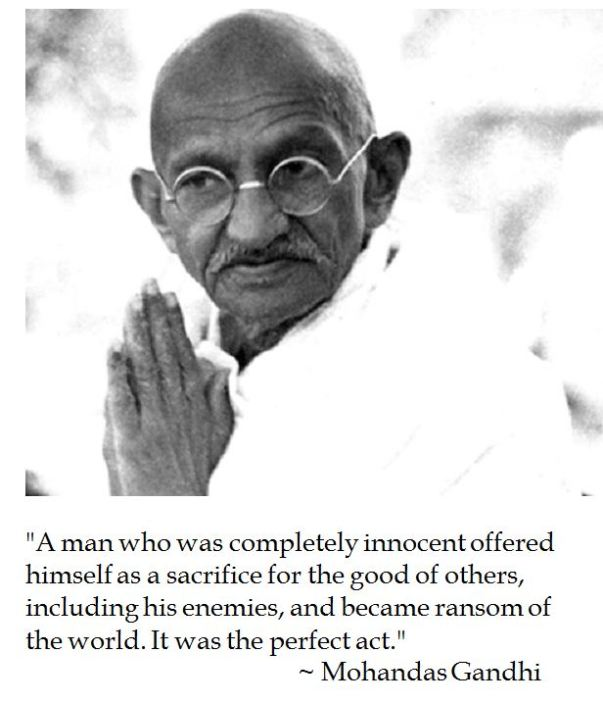 Gandhi lauds Jesus Christ's perfect act of self sacrfice