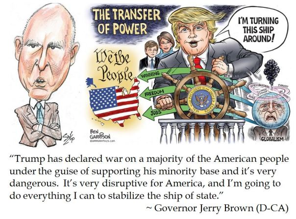 California Governor Jerry Brown vow to stabilize the American Ship of State after Trump takeover