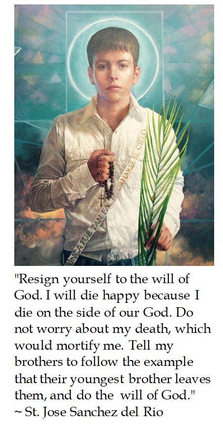 St. Jose Sanchez del Rio on the Will of God