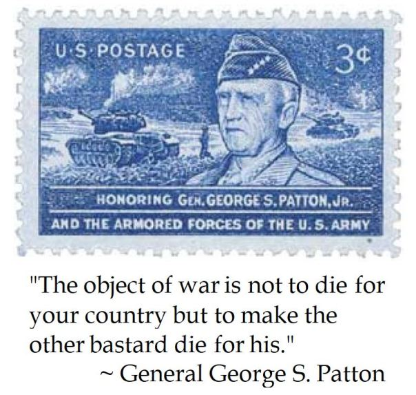 General George S. Patton on the Object of War